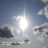 The Kings Of Frog Island - El Indio