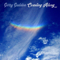 Gerry Guildea - Coasting Along