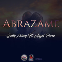 Billy Laboy - Abrazame (feat. Angel Perez)