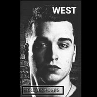 WEST - Bed of Roses