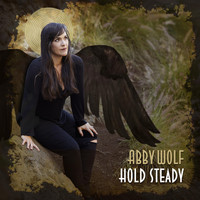 Abby Wolf - Hold Steady