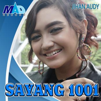 Sayang 1001 2019 Jihan Audy Mp3 Downloads 7digital United