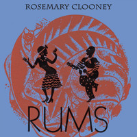Rosemary Clooney - Rums