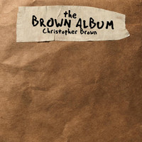 Christopher Brown - The Brown Album (Explicit)