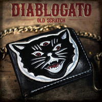 Diablogato - Old Scratch (Explicit)