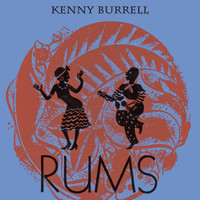 Kenny Burrell - Rums