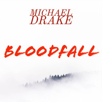 Michael Drake - Bloodfall (Explicit)