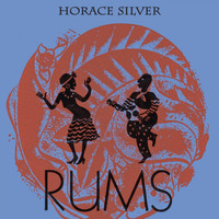 Horace Silver - Rums