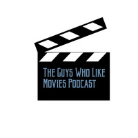 Guys Who Like Movies Podcast - Episode 1 : Top 5 Favorite Movies