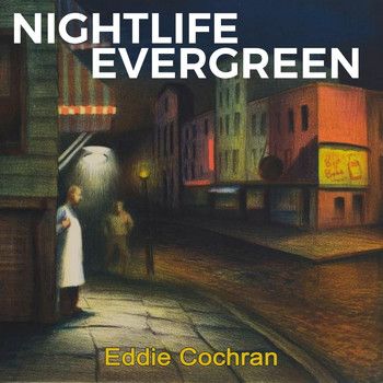 Eddie Cochran - Nightlife Evergreen