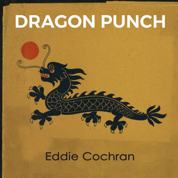 Eddie Cochran - Dragon Punch