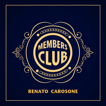 Renato Carosone - Members Club