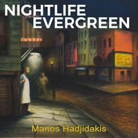 Manos Hadjidakis - Nightlife Evergreen