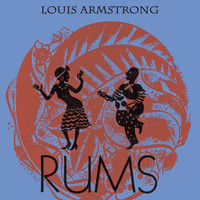 Louis Armstrong - Rums