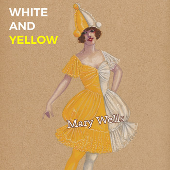 Mary Wells - White and Yellow