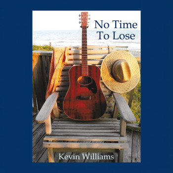 Kevin Williams - No Time to Lose