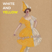 Brigitte Bardot - White and Yellow