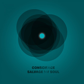 Conscience - Salvage My Soul