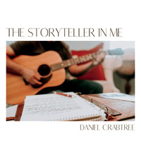 Daniel Crabtree - The Storyteller in Me