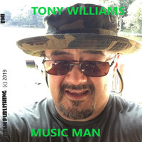 Tony Williams - Music Man