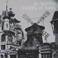 Jim Baxter - Ghosts of Paris