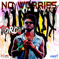 Torch - No Worries - Single