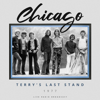 Chicago - Terry's Last Stand 1977 (Live)