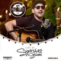 Mike Pinto, Sugarshack Sessions - Mike Pinto Live @ Sugarshack Sessions