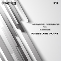 Acoustic Pressure - Pressure Point (feat. Pointfield)