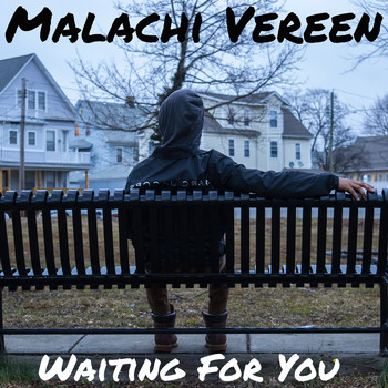 Malachi Vereen / - Waiting For You