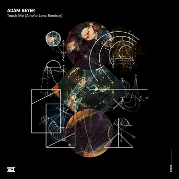 Adam Beyer - Teach Me (Amelie Lens Remixes)