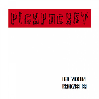 Pickpocket / - The Stolen Grooves EP