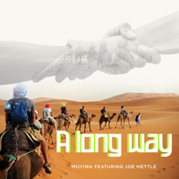 Muyiwa & Riversongz / - A Long Way