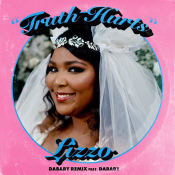 Lizzo - Truth Hurts (DaBaby Remix) [feat. DaBaby] (Explicit)