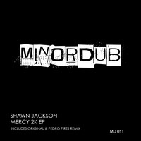 Shawn Jackson - MERCY 2K EP
