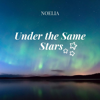 Noelia - Under the Same Stars