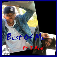 King Ice - Best of Me (feat. J Real) (Explicit)