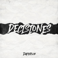 Rapmisor - Decisiones