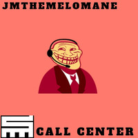 Jmthemelomane - Call Center (feat. Langi Beats) (Explicit)