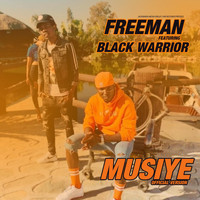 Freeman - Musiye (feat. Black Warrior)