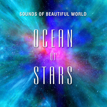 Sounds of Beautiful World - Ocean of Stars