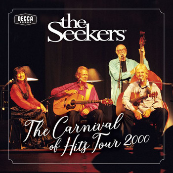The Seekers - Carnival Of Hits Tour 2000