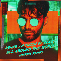 R3hab - All Around The World (La La La) (Marnik Remix)