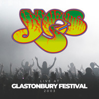 Yes - Live at Glastonbury Festival 2003