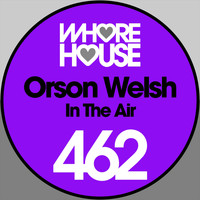 Orson Welsh - In the Air