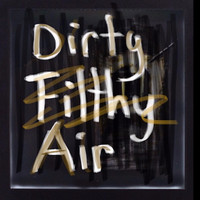 Lee Holmes - Dirty Filthy Air