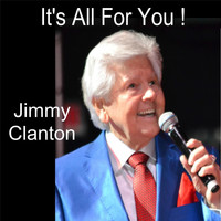 Jimmy Clanton - It's All for You!