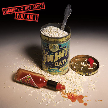 You Am I - Porridge And Hot Sauce