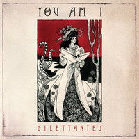 You Am I - Dilettantes (Explicit)