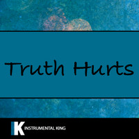Instrumental King - Truth Hurts (In the Style of Lizzo) [Karaoke Version]